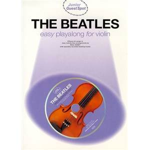 BEATLES THE - JUNIOR GUEST SPOT EASY POUR VIOLON + CD ÉPUISÉ