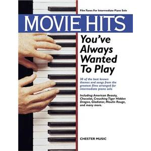 COMPILATION - MOVIE HITS YOU'VE ALWAYS WANTED TO PLAY ÉPUISÉ
