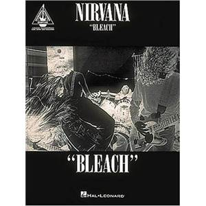 NIRVANA - BLEACH GUITAR RECORDED VERSION TAB