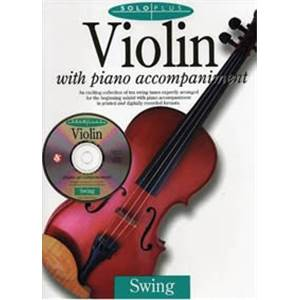 COMPILATION - SOLO PLUS SWING VIOLIN AVEC ACCOMPAGNEMENT PIANO + CD