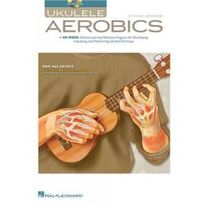 JOHNSON CHAD - UKULELE AEROBICS FOR ALL LEVELS FROM BEGINNER TO ADVANCED + CD