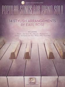 COMPILATION - POPULAR SONGS FOR PIANO SOLO 14 STYLISH ARRANGEMENTS BY EARL ROSE