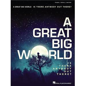 A GREAT BIG WORLD - A GREAT BIG WORLD IS THERE ANYBODY OUT THERE? P/V/G