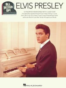 PRESLEY ELVIS - ALL JAZZED UP PIANO SOLOS INTERMEDIATE