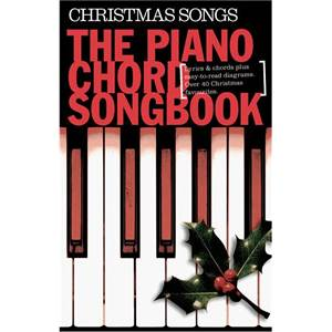 COMPILATION - PIANO CHORD SONGBOOK CHRISTMAS SONGS