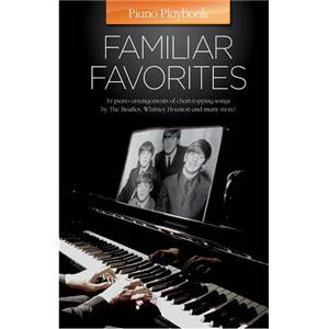 COMPILATION - PIANO PLAYBOOK FAMILIAR FAVORITES P/V/G