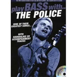 POLICE THE - PLAY BASS WITH + CD Épuisé