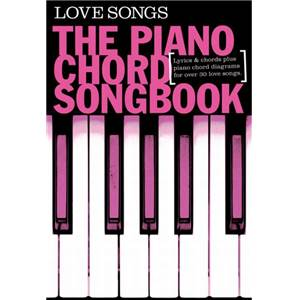 COMPILATION - PIANO CHORD SONGBOOK LOVE SONGS