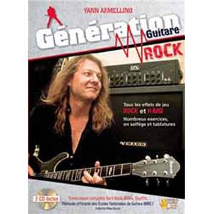 ARMELLINO YANN - GENERATION GUITARE ROCK + CD