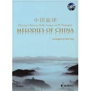 COMPILATION - MELODIES OF CHINA (11 MELODIES DE CHINE) + CD TROMPETTE (SIB)