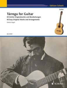 TARREGA FRANCISCO - TARREGA FOR GUITAR - GUITARE