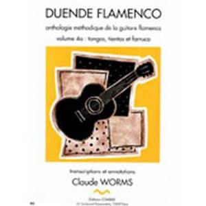 WORMS CLAUDE - DUENDE FLAMENCO VOL.4A - TANGOS TIENTOS ET FARRUCA - GUITARE FLAMENCA