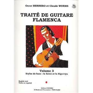 HERRERO/WORMS - TRAITE GUITARE FLAMENCA VOL.3 - STYLES DE BASE SOLEA ET SIGUIRIYA + CD - GUITARE