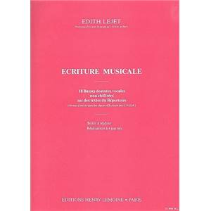LEJET EDITH - ECRITURE MUSICALE - TEXTES A  REALISER - FORMATION MUSICALE