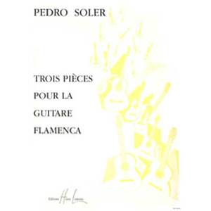 SOLER PEDRO - PIECES FLAMENCA (3) - GUITARE