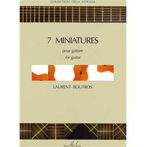 BOUTROS LAURENT - MINIATURES (7) - GUITARE