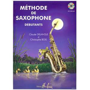 DELANGLE/BOIS - METHODE DE SAXOPHONE POUR DEBUTANTS + CD - SAXOPHONE