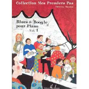 MASSON THIERRY - MES PREMIERS PAS BLUES AND BOOGIE VOL.1