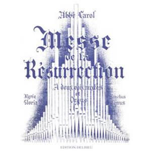 CAROL HENRI - MESSE DE LA RESURRECTION - CHANT