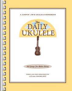 COMPILATION - THE DAILY UKULELE 365 SONGS FOR BETTER LIVING