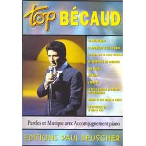 BECAUD GILBERT - TOP BECAUD PIANO SIMPLIFIE PAROLES ET ACCORDS