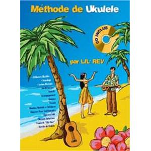 LIL' REV - UKULELE METHODE TAB. + CD
