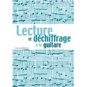 LAMBOLEY DENIS - LECTURE ET DECHIFFRAGE A LA GUITARE + CD
