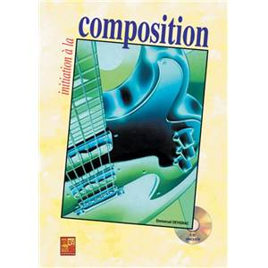 DEVIGNAC EMMANUEL - INITIATION A LA COMPOSITION A LA GUITARE + CD