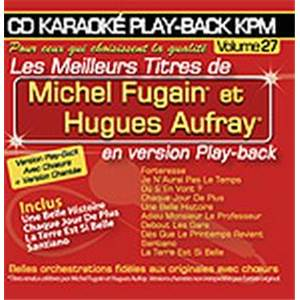 FUGAIN MICHEL / AUFRAY HUGUES - CD KARAOKE VOL.27 AVEC CHOEUR + VERSIONS CHANTEES