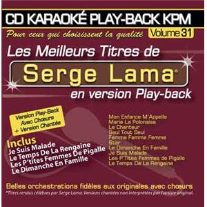 LAMA SERGE - CD KARAOKE VOL.31 AVEC CHOEUR + VERSIONS CHANTEES
