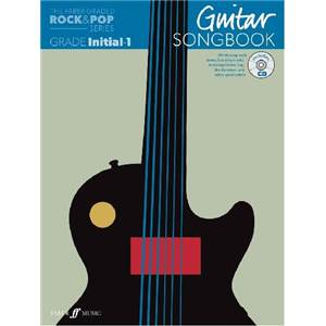COMPILATION - ROCK & POP GRADED SONGBOOK GUITAR INITIAL TO GRADE 1 + CD