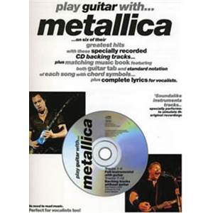 METALLICA - PLAY GUITAR WITH VOL.1 TAB. + CD