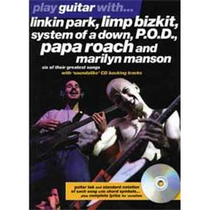 COMPILATION - LINKIN PARK, MANSON, S.O.A.D, P.O.D PLAY GUITAR WITH + CD