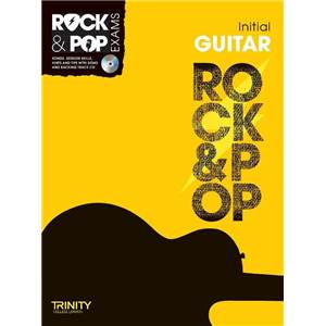 COMPILATION - TRINITY COLLEGE LONDON : ROCK & POP INITIAL FOR GUITAR + CD