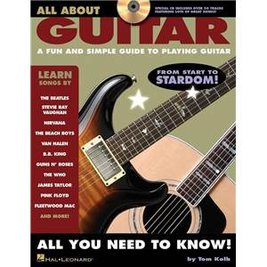 KOLB TOM - ALL ABOUT GUITAR A FUN AND SIMPLE GUIDE TO PLAYING GUITAR + CD