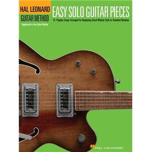 COMPILATION - HAL LEONARD GUITAR METHOD: EASY SOLO GUITAR PIECES