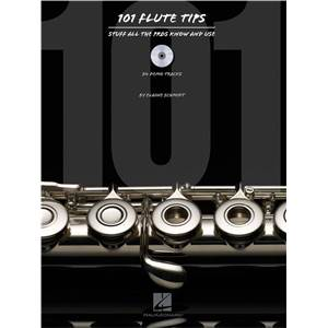 SCHMIDT ELAINE - 101 FLUTE TIPS STUFF ALL THE PROS KNOW AND USE + CD
