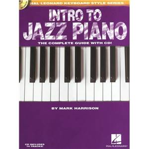 HARRISON MARK - INTRO TO JAZZ PIANO COMPLETE GUIDE + CD