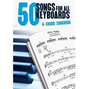COMPILATION - 50 SONGS FOR ALL KEYBOARDS 4 CHORD SONGBOOK