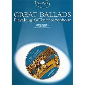 COMPILATION - GUEST SPOT GREAT BALLADS PLAY ALONG FOR TENOR SAXOPHONE + CD