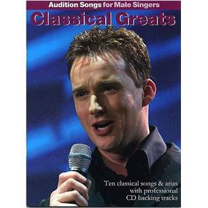 COMPILATION - AUDITION SONGS FOR MALE SINGERS : CLASSICAL GREATS + CD