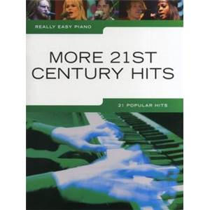 COMPILATION - REALLY EASY PIANO MORE 21ST CENTURY HITS