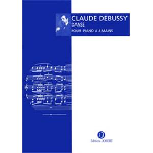 DEBUSSY CLAUDE - DANSE - PIANO A 4 MAINS
