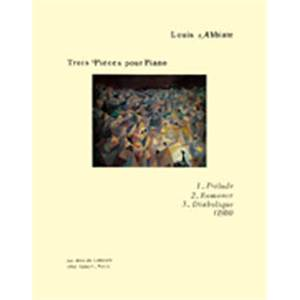ABBIATE LOUIS - PIECES (3) - PIANO