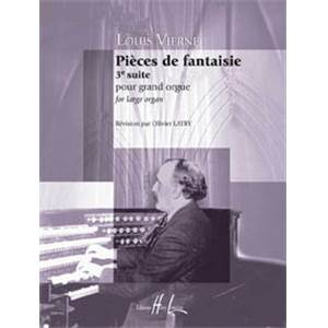 VIERNE LOUIS - PIECES DE FANTAISIE OP.54 SUITE N°3 - ORGUE