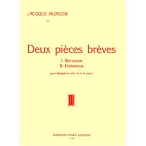 MURGIER JACQUES - 2 PIECES BREVES - SAXOPHONE MIB ET PIANO