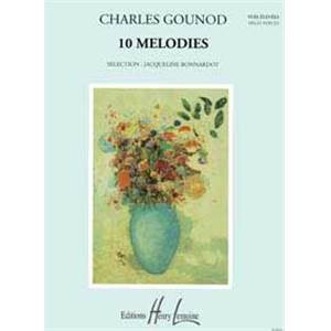 GOUNOD CHARLES - MELODIES (10) - VOIX ELEVEE ET PIANO