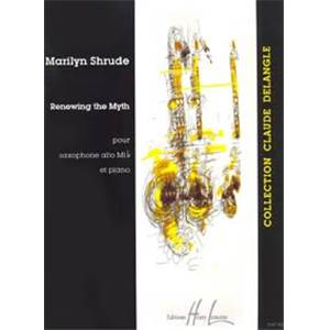 SHRUDE MARILYN - RENEWING THE MYTH - SAXOPHONE MIB ET PIANO