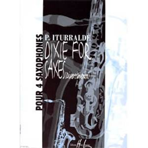 ITURRALDE PEDRO - DIXIE FOR SAXES DIVERTIMENTO