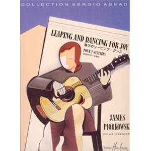 PIORKOWSKI JAMES - LEAPING AND DANCING FOR JOY - 2 GUITARES